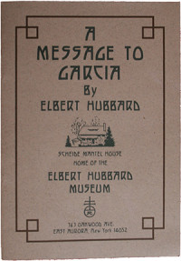 A Message to Garcia, Elbert Hubbard. the-voice