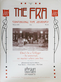 The Fra was the periodical fo rhte Roycroft Campus Press, the-voice